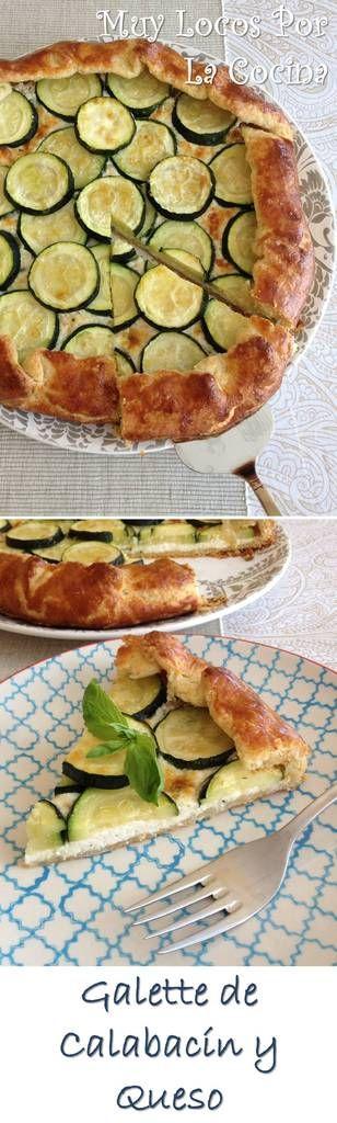 Galette de Calabacín y Queso: Una masa crujiente y un relleno delicioso. Pueden encontrar la receta en www.muylocosporlacocina.com.