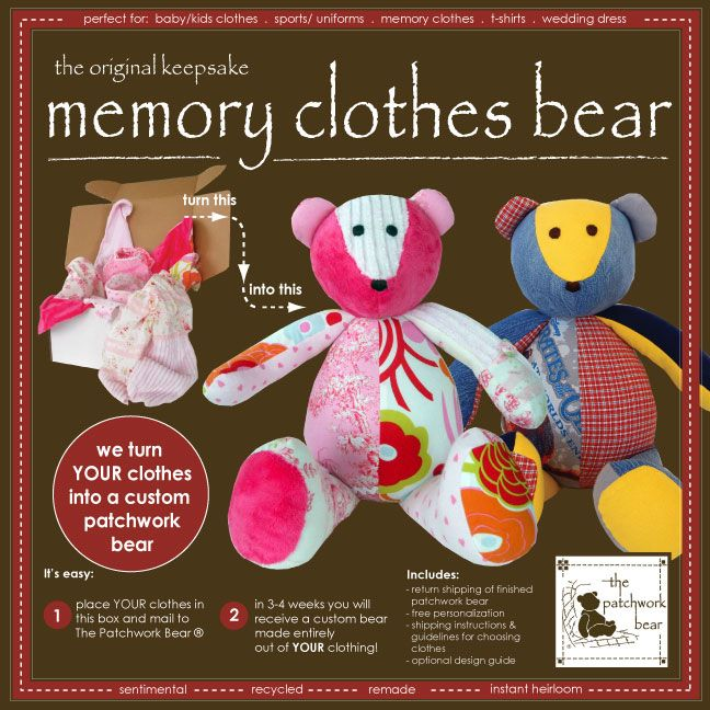 send in sentimental baby clothes, and they'll make a bear out of them... So cute!!