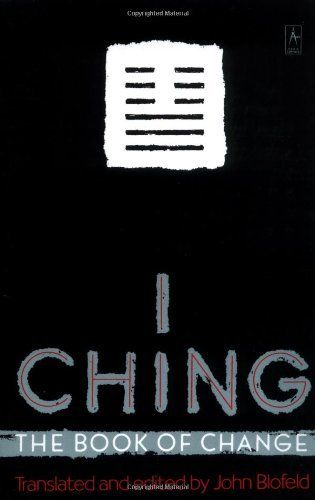 I Ching: The Book of Change by John Blofeld