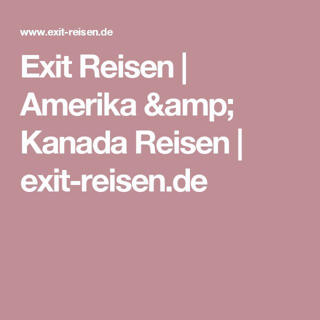 Exit Reisen | Amerika & Kanada Reisen | exit-reisen.de