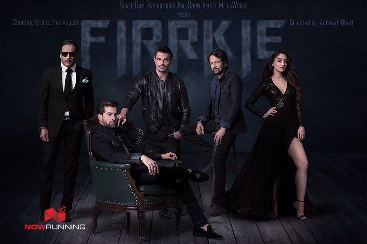 First look poster of 'Firrkie'..Stars Neil Nitin Mukesh, Karan Singh Grover, Jackie Shroff, Kay Kay Menon, Sandeepa Dhar