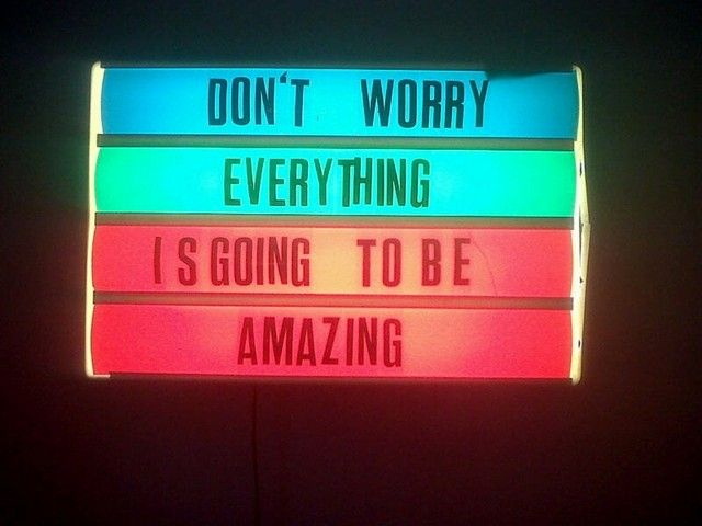 : Amazing, Remember This, Don'T Worrying, Quotes, Being Positive, Neon Signs, Quick Lapin, Positive Thoughts, True Stories