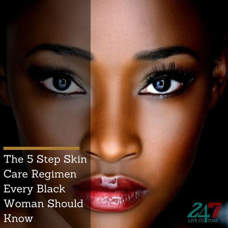 Das 5-Stufen-Hautpflegesystem, das jede schwarze Frau kennen sollte – 247 Live Culture … – Fashion: Natural Beauty