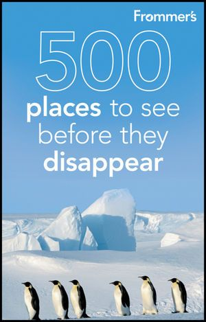 Frommer's 500 Places to See Before They Disappear - good book. Gives best places to stay.