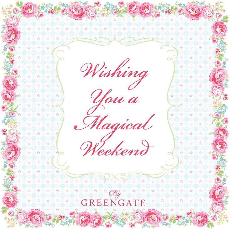 wishing you a magical weekend
