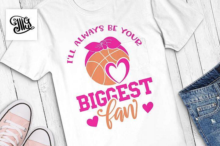 Ich werde immer dein größter Fan sein Basketball   – Graphics and Fonts