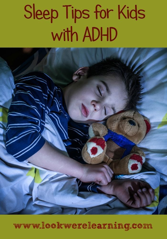 Sleep Tips for Kids with ADHD - Look! We're Learning! - ADD / ADHD