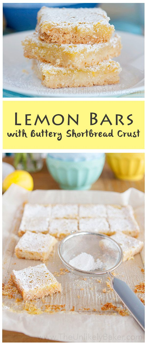 These lemon bars with buttery shortbread crust are perfectly sweet and ...