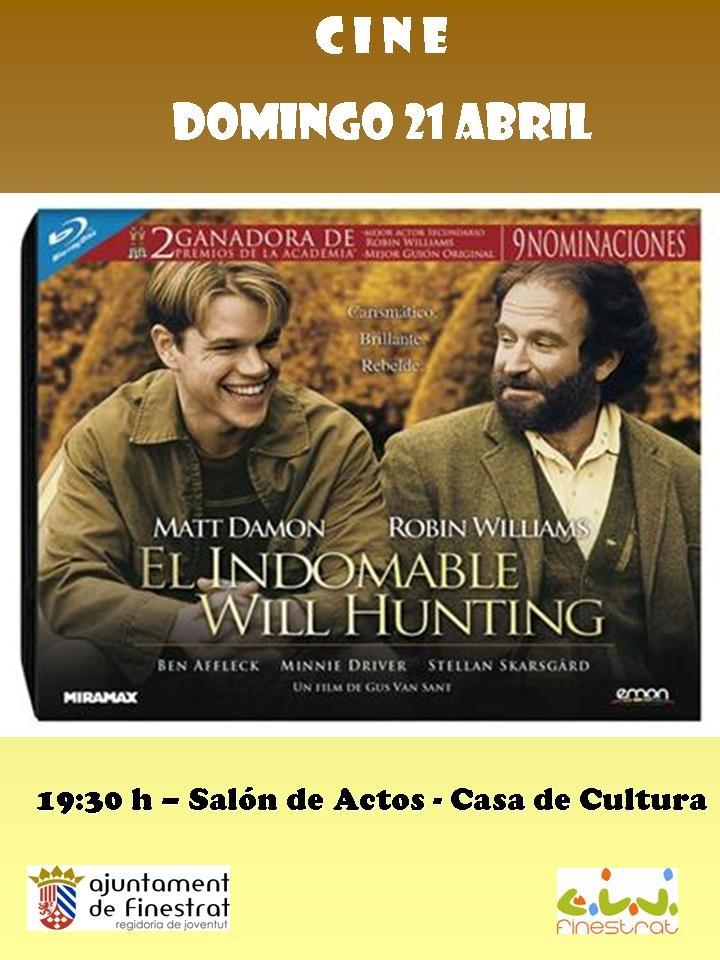 """Domingo 21 """" El indomable Will Hunting"""" Casa de Cultura de Finestrat"""