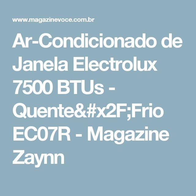 Ar-Condicionado de Janela Electrolux 7500 BTUs - Quente/Frio EC07R - Magazine Zaynn