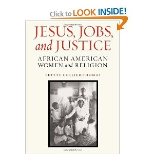 Jesus, Jobs, and Justice: African American Women and ReligionAfrican American
