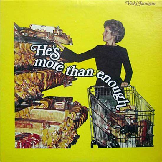 Viki Jamisom, He's More Than Enough ~ Creepy Bad Album Covers