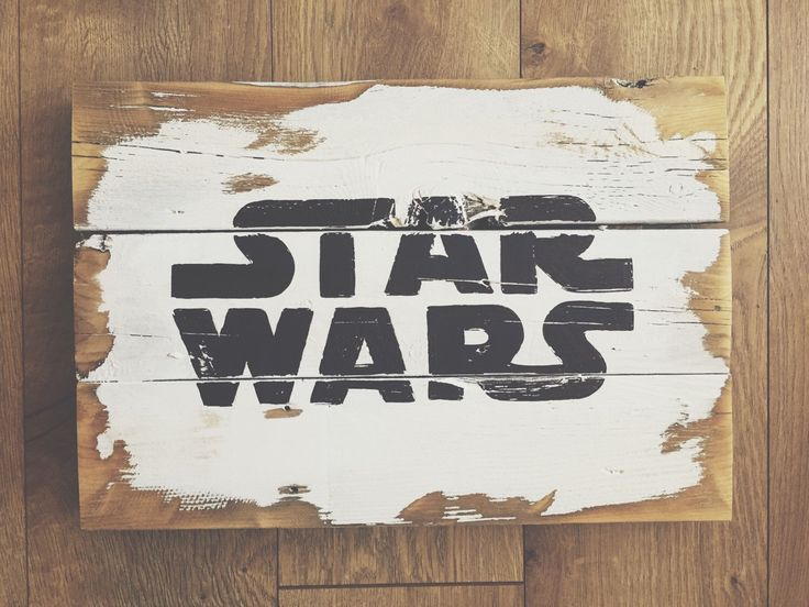 Star Wars distressed sign by RufusSalvagedGoods on Etsy https://www.etsy.com/listing/239947911/star-wars-distressed-sign