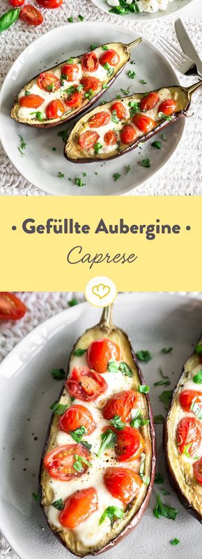 Leicht und Low Carb: Fruchtige Kirschtomaten und Mozzarella haben es sich im warmen Fruchtfleisch der Aubergine bequem gemacht.