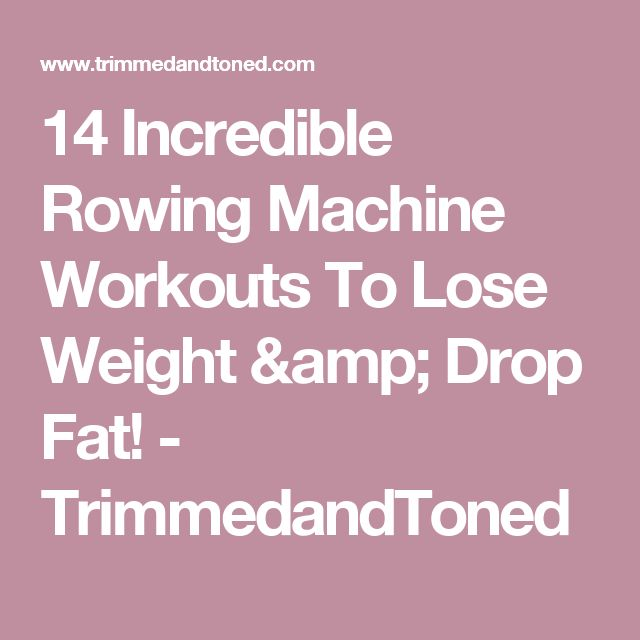 Best 25 Rowing Machine Workouts Ideas On Pinterest