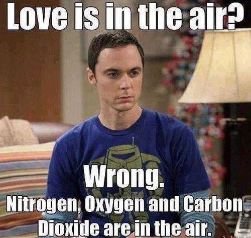 """""""O amor está no ar?"""" """"Errado. Nitrogênio,Oxigênio e gás Carbônico estão no ar'"""