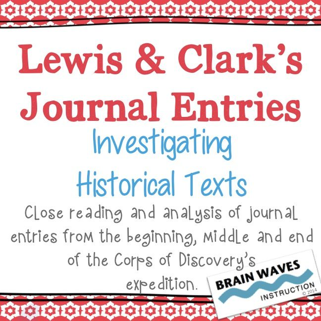 In this five-day, Common Core aligned unit, students will examine and interpret the journal entries of Captain Meriwether Lewis and Second Lieutenant William Clark from their American expedition across the western portion of the United States (1804 – 1806).