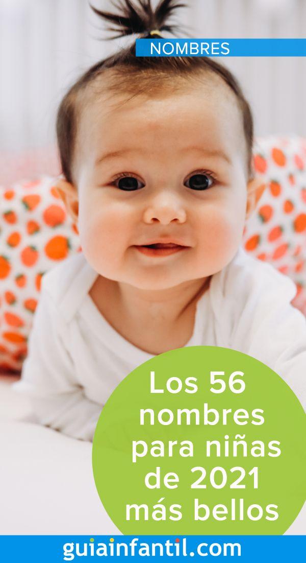 Los 56 Nombres Para Niñas De 2021 Más Bellos La Guía Que Esperabas Nombres De Niño Biblicos Nombres De Niñas Nombres Para Niñas Originales
