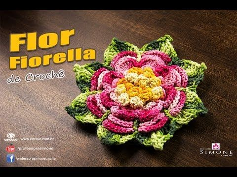 Flor de Crochê Fiorella - Professora Simone