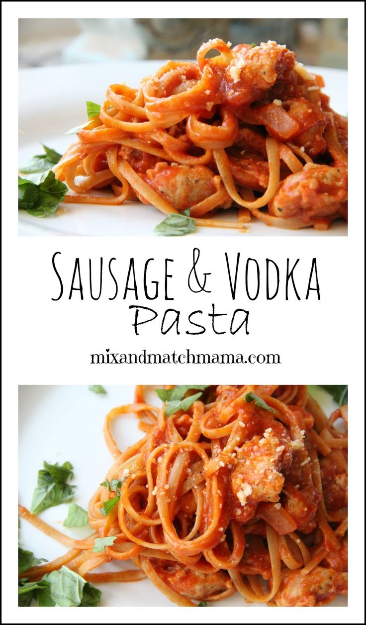 Sausage and Vodka Pasta is so simple and delicious!