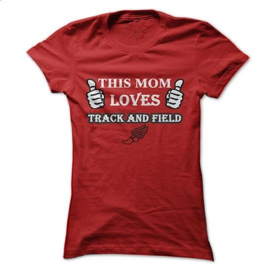 This MOM Loves Track & Field - #pink hoodies #fishing t shirts. GET YOURS => https://www.sunfrog.com/Sports/This-MOM-Loves-Track-Field-Red-Ladies.html?60505
