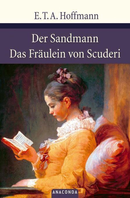 E. T. A. Hoffmann - Das Fräulein von Scuderi, Der Sandmann