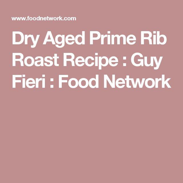 Dry Aged Prime Rib Roast Recipe : Guy Fieri : Food Network