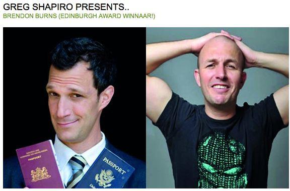 Greg Shapiro presents Brendon Burns - Australian comedian touring The Netherlands