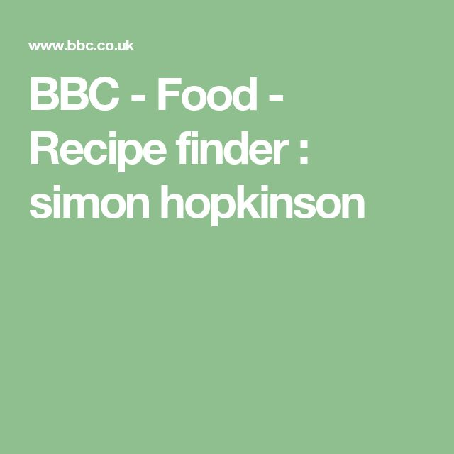 BBC - Food - Recipe finder : simon hopkinson