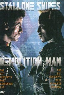 Demolition Man.  The movie that got me hooked on action flicks. A blend of comedy and action, which made it the perfect crossover for me.