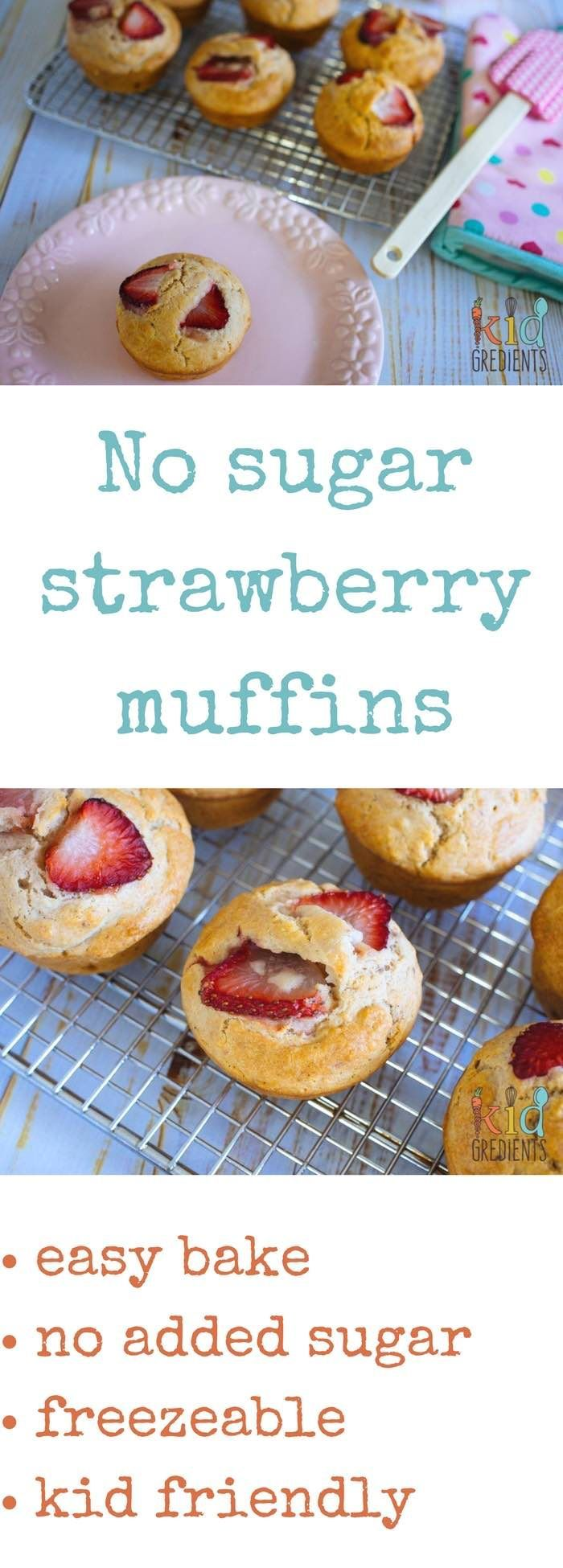 No sugar strawberry muffins.  Perfect in the lunchbox and great for afternoon tea! Freezer friendly and easy to bake this recipe is a kid pleaser! via @kidgredients