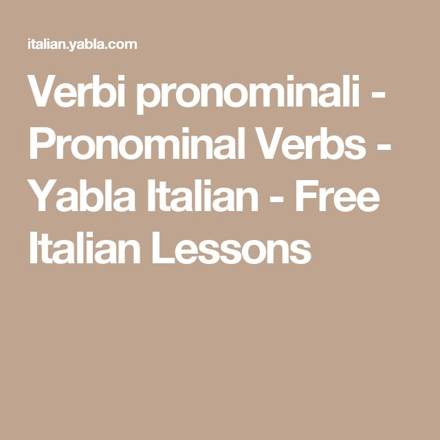 Verbi pronominali - Pronominal Verbs - Yabla Italian - Free Italian Lessons