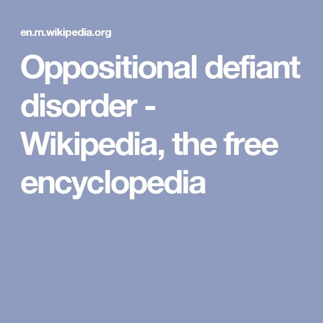 Oppositional defiant disorder - Wikipedia, the free encyclopedia