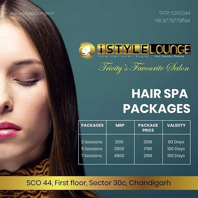 Special Hair Spa Packages By Istyle Lounge Book Yours Www Istylelounge In Call 0172 5305344 91 9779779894 Istyle Lounge Sector 30c Chandigah Istyle