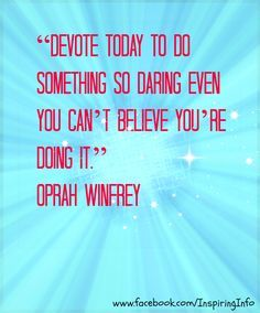daring quotes - Google Search