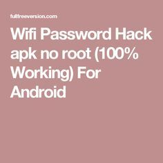 Wifi Password Hack apk no root (100% Working) For Android