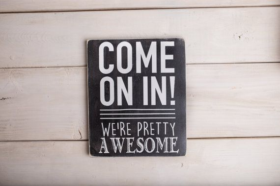 Come on in wood signs welcome wood signs quotes by DesignsOnSigns3