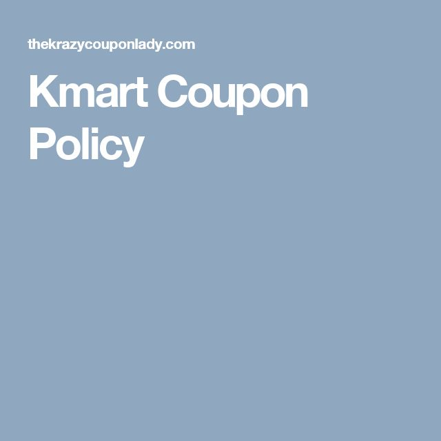Kmart Coupon Policy