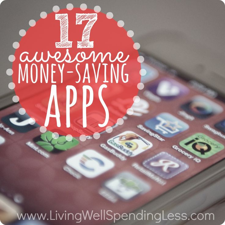 17 Awesome Money Saving Apps - Living Well Spending Less®.