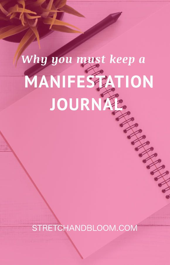 Keep A Journal To Help You Manifest Your Dreams
