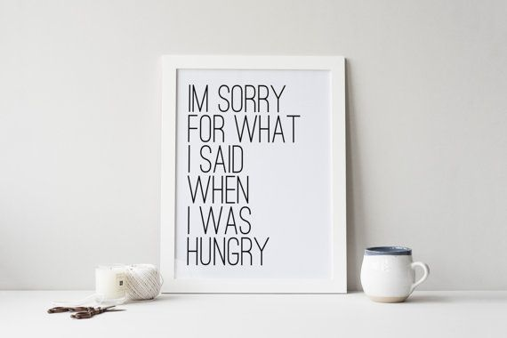 Hey, I found this really awesome Etsy listing at https://www.etsy.com/au/listing/204322082/printable-art-im-sorry-for-what-i-said