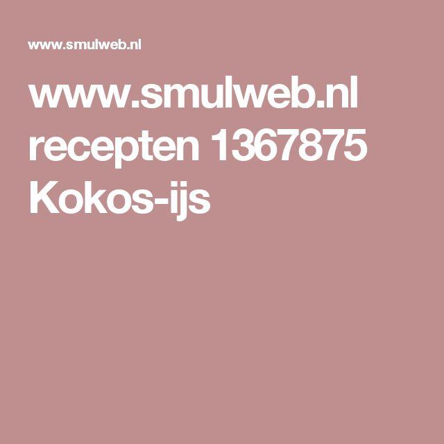 www.smulweb.nl recepten 1367875 Kokos-ijs