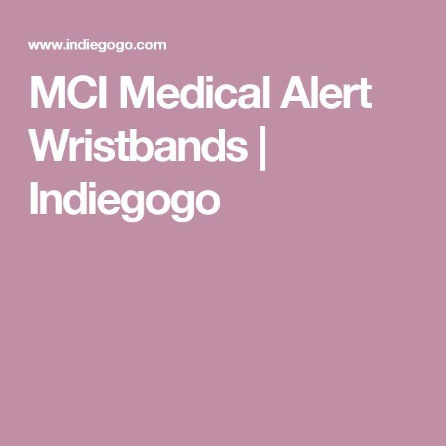 MCI Medical Alert Wristbands   Indiegogo