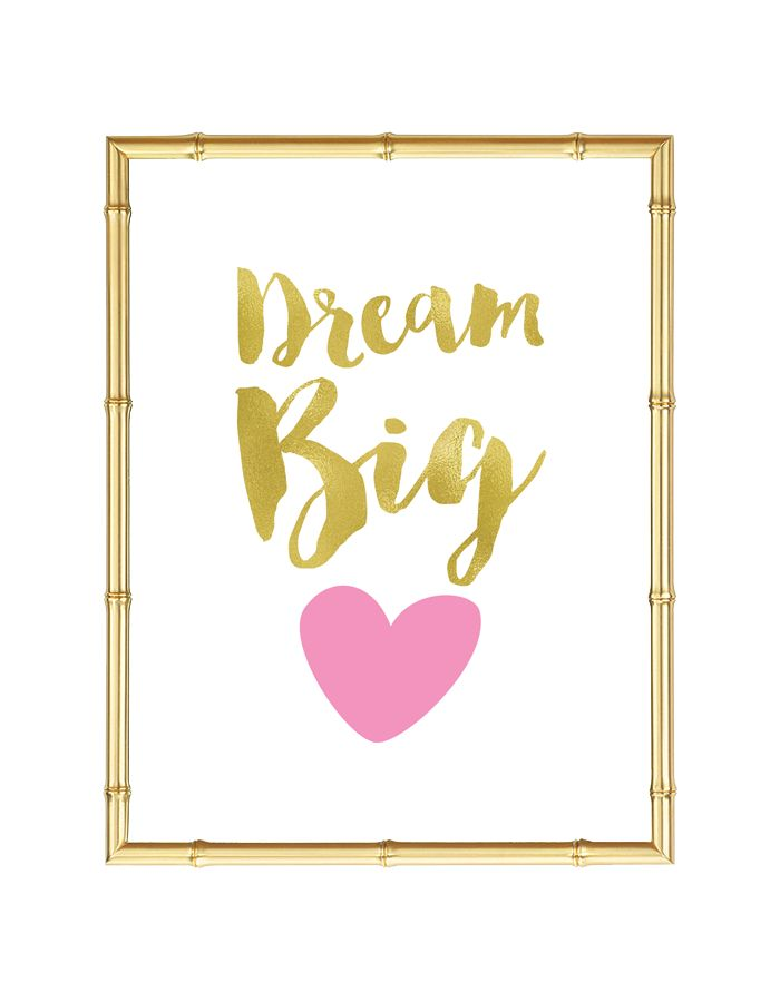Download and print this Dream Big Heart free printable wall art for your home or office!