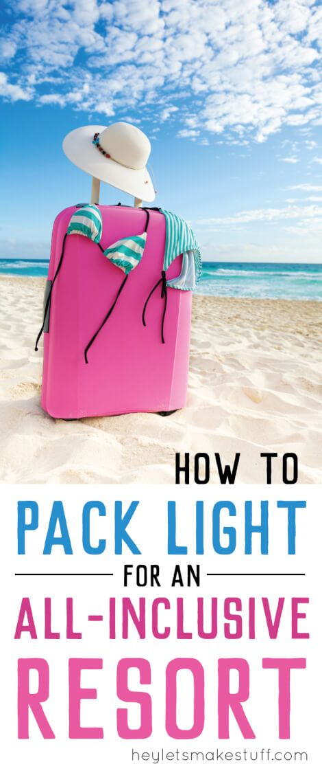 Traveling to an all-inclusive resort significantly cuts down on the amount of stuff you need to pack for a trip. Here are tips and tricks to travel light in a carry-on!