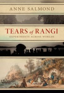 """""""Tears of Rangi : experiments across worlds"""", by Anne Salmond - Salmond looks at New Zealand as a site of cosmo-diversity, a place where multiple worlds engage and collide. Beginning with a fine-grained inquiry into the early period of encounters between Maori and Europeans in New Zealand (1769-1840), Salmond then investigates such clashes and exchanges in key areas of contemporary life. 2018 Royal Society Te Aparagi Award for General Non-Fiction"""