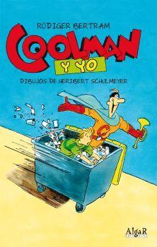 1º ESO D Coolman y yo - Algar (1º ESO) http://algareditorial.com/ficha-libros-catalogo/items/coolman-y-yo.html