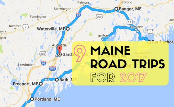 These will take you to the BEST parts of Maine!   http://www.onlyinyourstate.com/maine/9-unforgettable-road-trips-me/