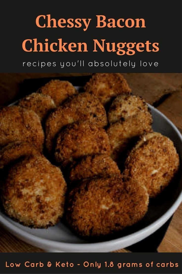 Cheesy Bacon Chicken Nuggets - Low Carb & Keto - Move over McDonald's There is a new Nugget in town! So Easy to make and Super good. 1.8 Grams of Carbs!