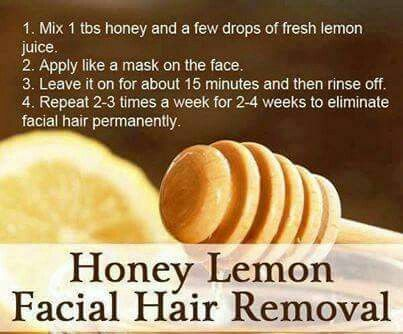 Honey lemon facial hair removal... think it's more like bleaching hair though